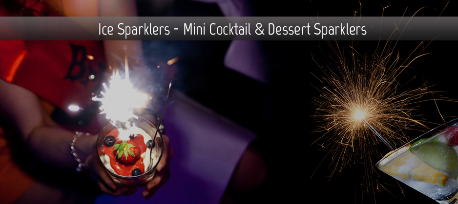ice_sparklers_mini_cocktail_and_dessert_sparklers